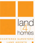 LAND 4 HOMES Chartered Surveyors Land Agents